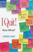 63-I Quit Now What - Zarreen Khan